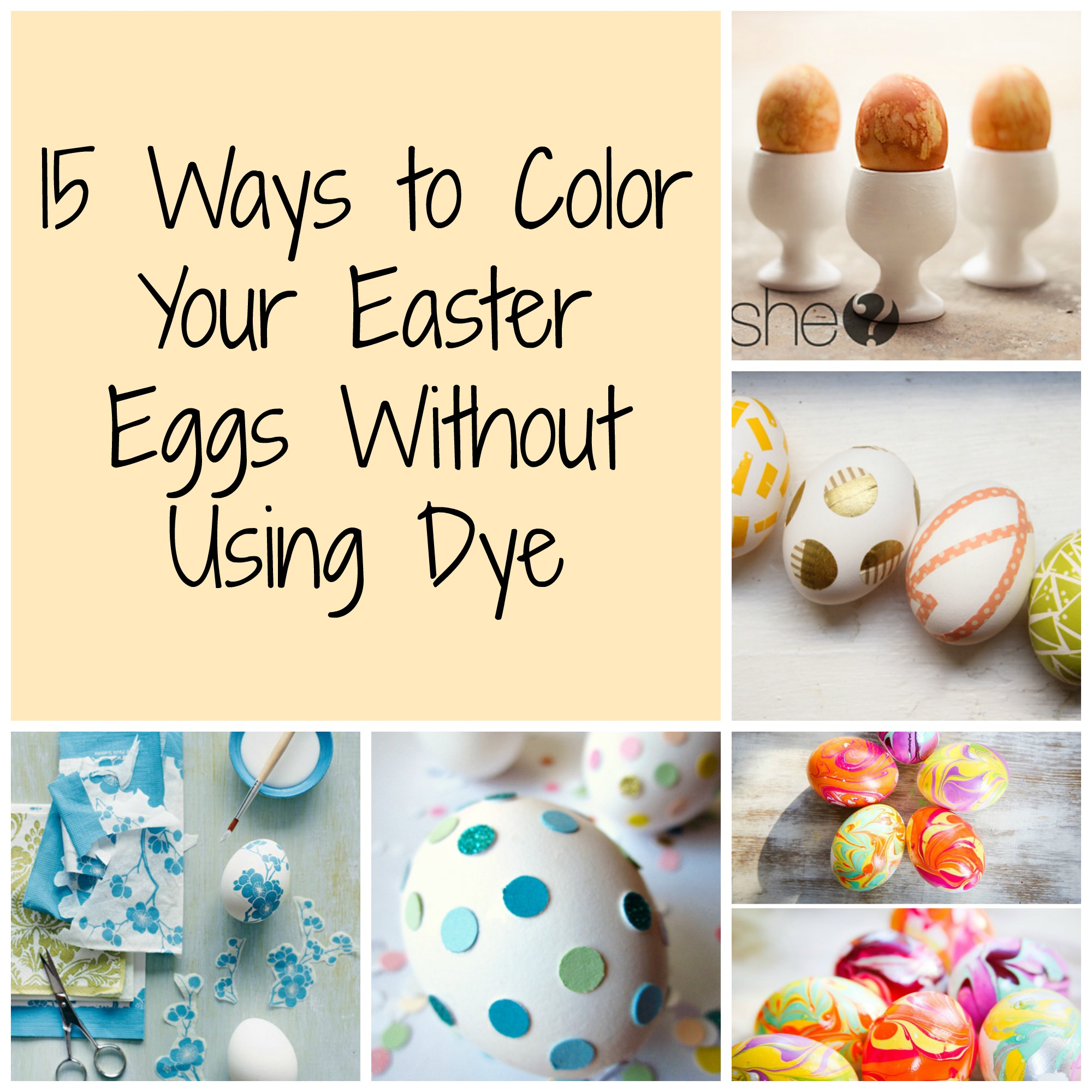 15 Ways To Color Your Easter Eggs Without Using Dye How Does She