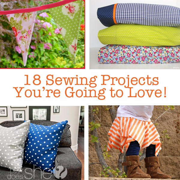 18 Sewing Projects You're Going to Love