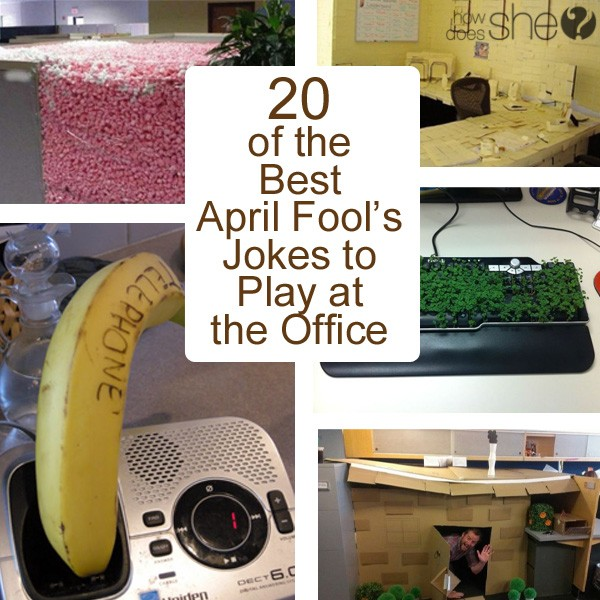 20 of the Best April Fool's Jokes to Play at the Office