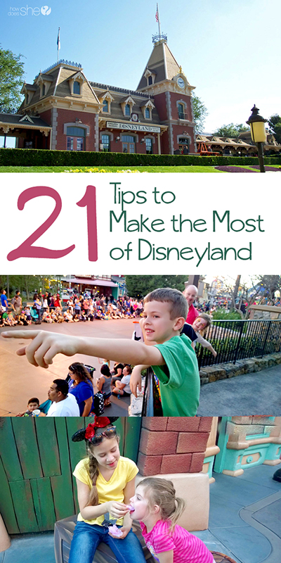 21 Tips to Make the Most of Disneyland