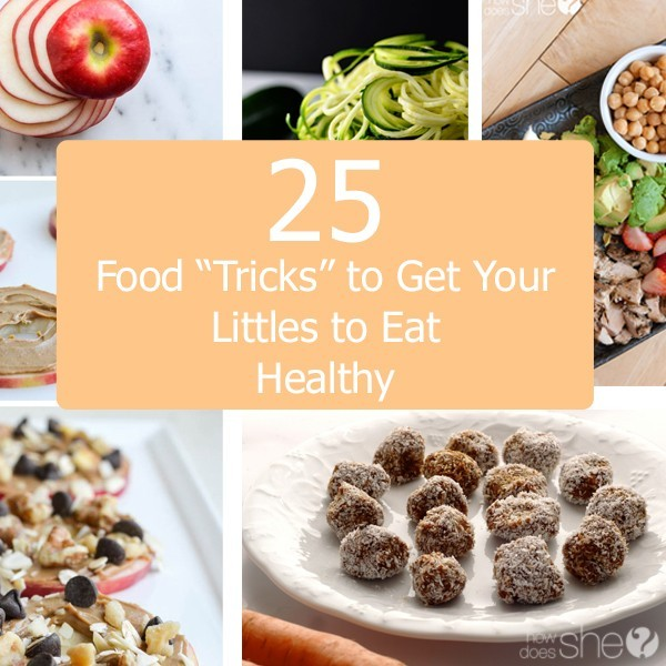 25-Food-Tricks-to-Get-Your-LIttles-to-Eat-Healthy-600x600
