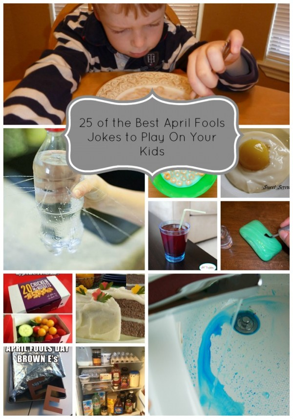 25 of the Best April Fools Jokes to Play On Your Kids pin