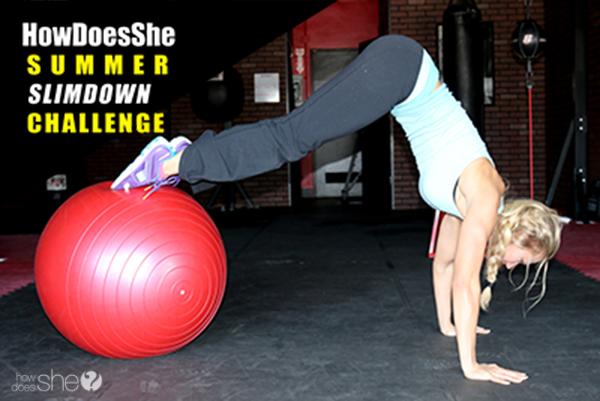 HowDoesShe's summer slim-down challenge! #summerslimdownchallenge www.howdoesshe.com