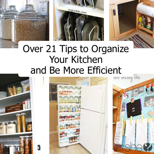 Organize Your Kitchen Using These Tips and Become More Efficient