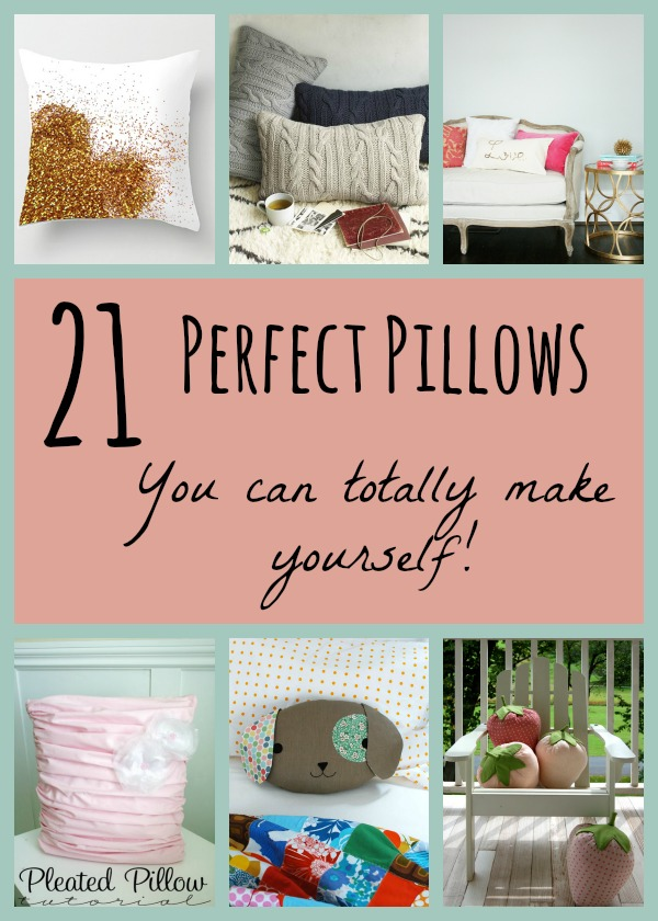 21 Perfect Pillows You Can Make Yourself!