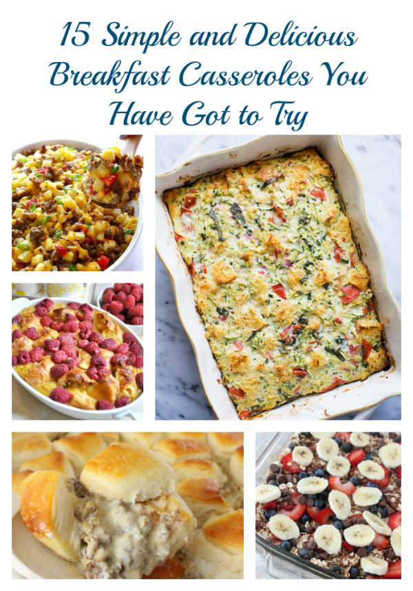 Simple and Delicious Breakfast casseroles