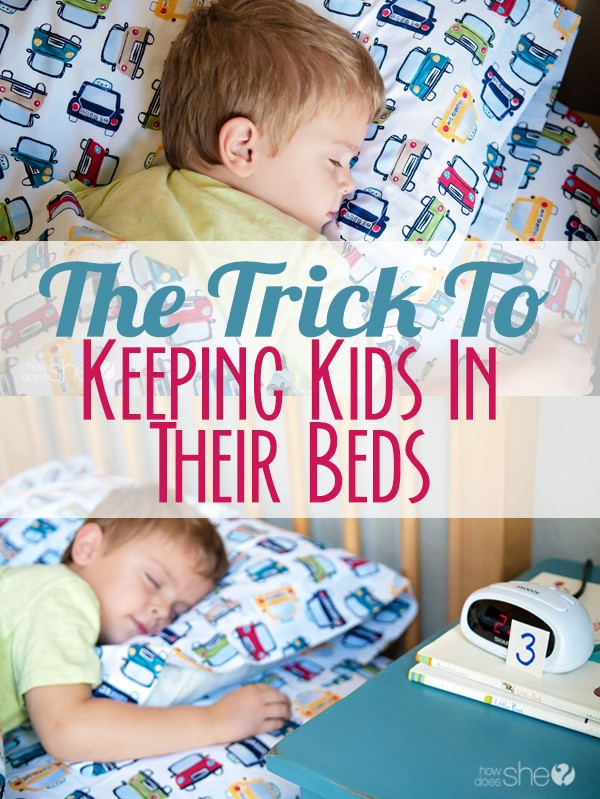 The trick to keeping kids in their beds: I've used it and ...