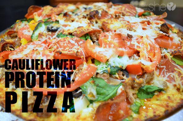 Weight Loss Secret weapon - Protein! Cauliflower Protein Pizza