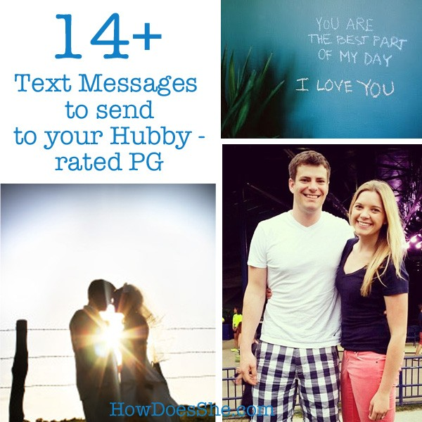 14+ Text Messages to send to your Hubby - Rated PG