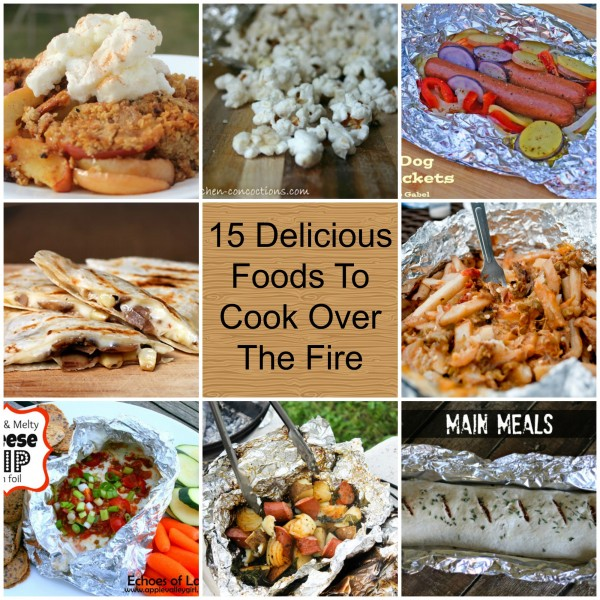 15 Delicious Foods To Cook Over The Fire fb