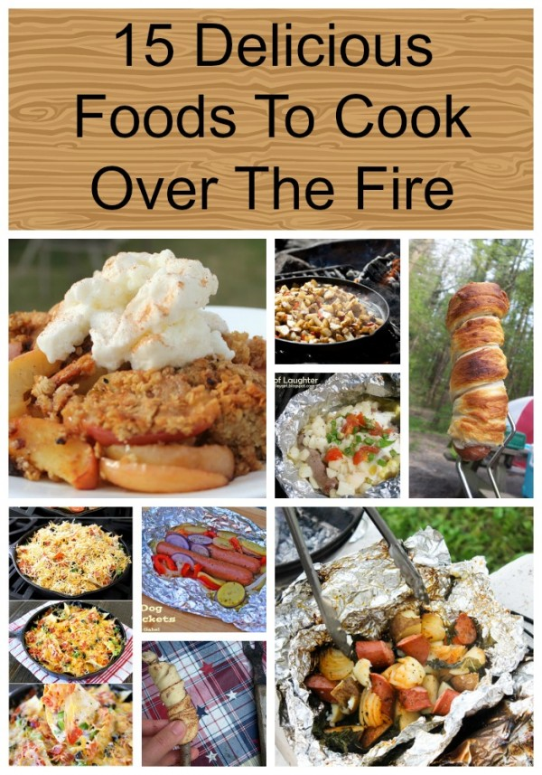 15 Delicious Foods To Cook Over The Fire pin