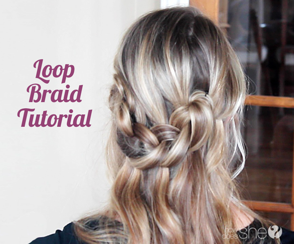 HOW TO: Loop Braid Tutorial