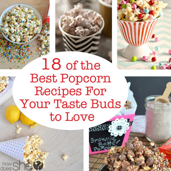 18 of the Best Popcorn Recipes For Your Taste Buds to Love