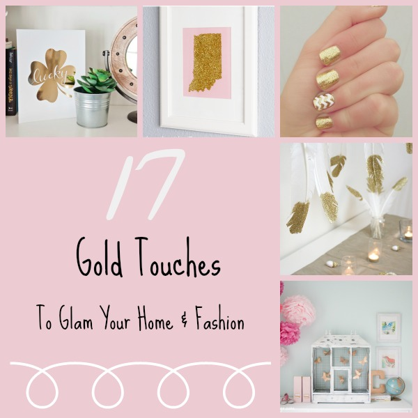 17 Gold Touches To Glam Home & Fashion