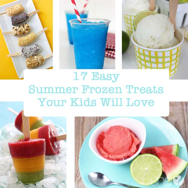 17 Easy Summer Frozen Treats Your Kids Will Love