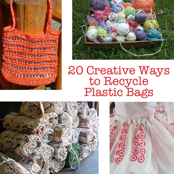 20 Creative Ways to Recycle Plastic Bags