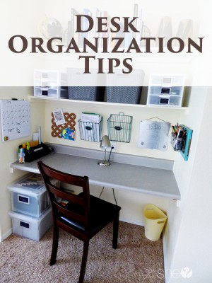 Desk Organization Tips