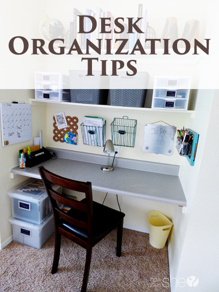 Desk organization tips how does she - Desk organization ideas ...