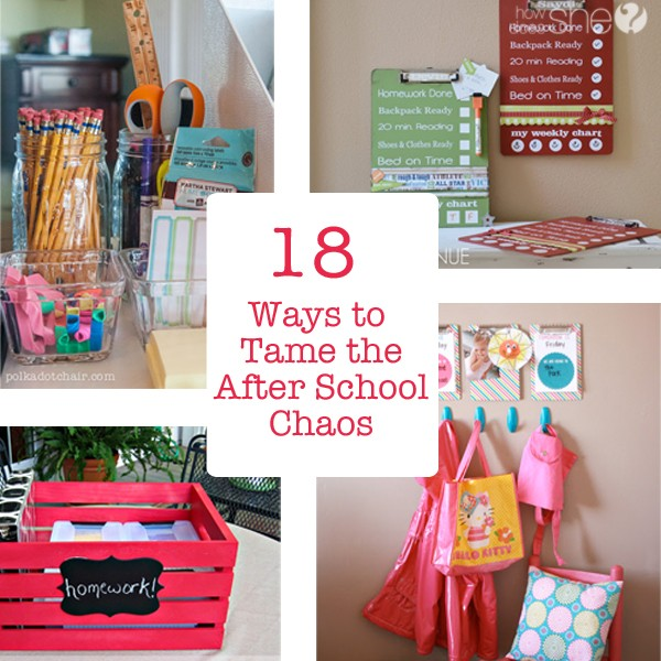 18 Ways to Tame the After School Chaos