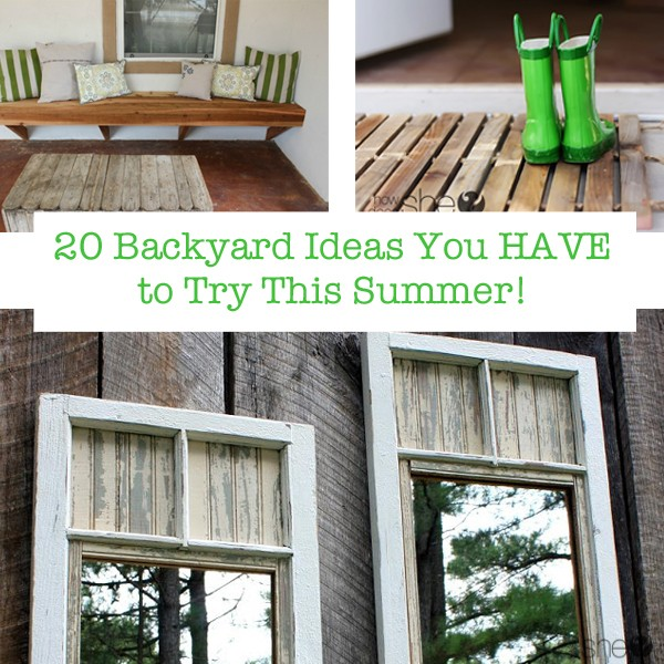 20 Outdoor Projects You HAVE to Try This Summer