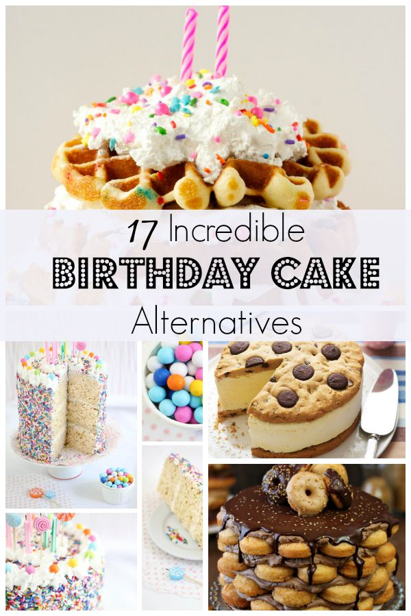 alternatives to birthday cakes