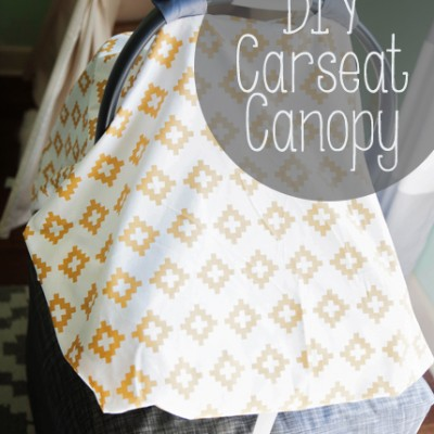 Cover me Baby! – DIY Car Seat  Canopy
