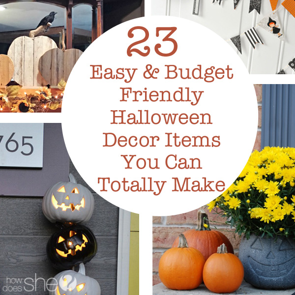 23 Easy & Budget Friendly Halloween Decor Items You Can Totally Make