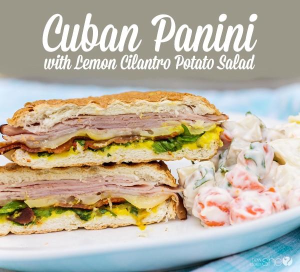 Cuban panini with lemon cilantro potato salad