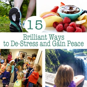 15 Brilliant Ways to De-Stress and Gain Peace