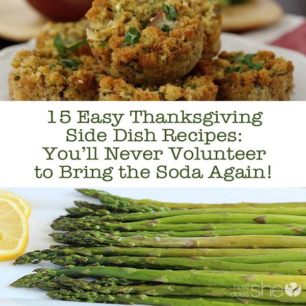 15 Easy Thanksgiving Recipes- You'll Never Volunteer to Bring the Soda Again