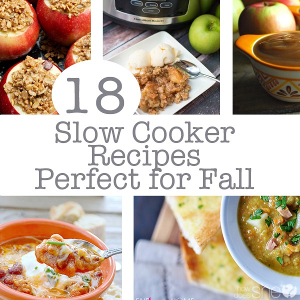 18 Slow Cooker Recipes Perfect for Fall