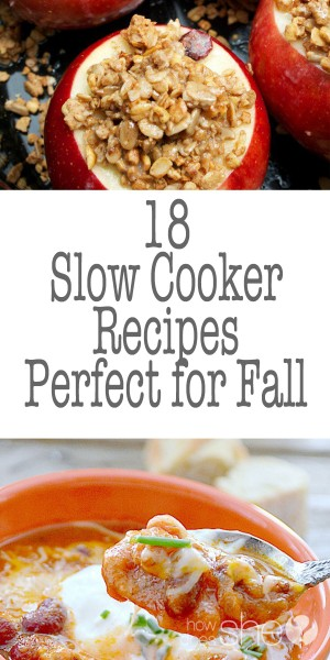 18 Slow Cooker Recipes Perfect for Fall p