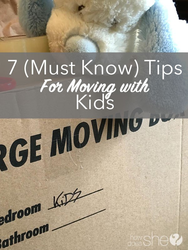 7 Must Know Tips for Moving With Kids