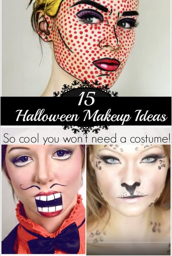 15 Totally Cool Halloween Makeup Ideas How Does She - Cool Makeup Halloween Ideas