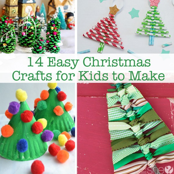 14 easy christmas crafts for kids to make how does she On holiday crafts for kids to make