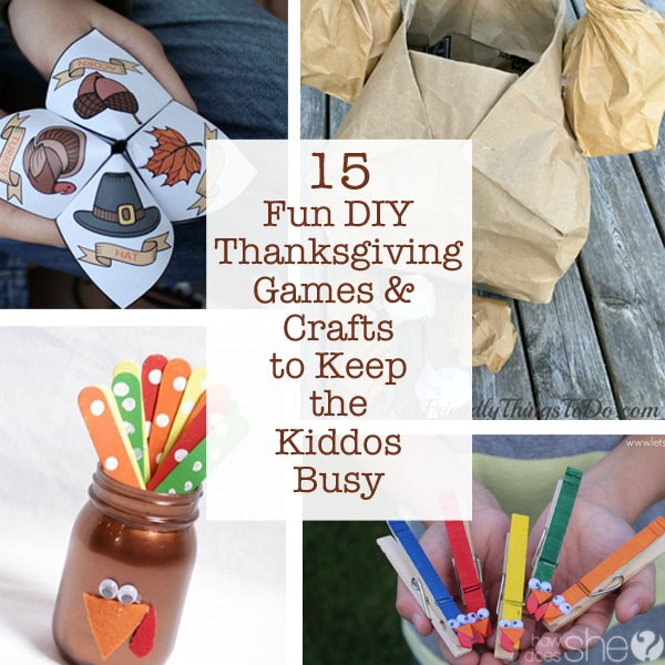 Fun diy thanksgiving games crafts to keep the kiddos