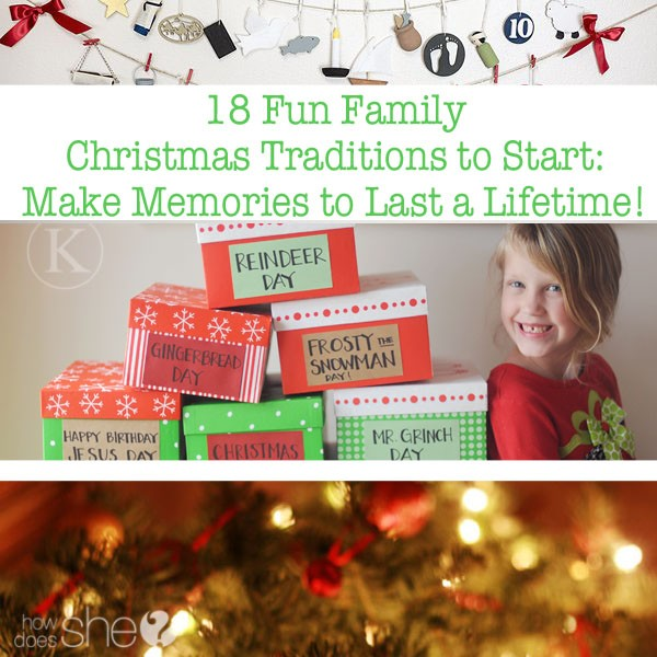 18 Fun Family Christmas Traditions To Start
