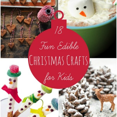 18 Fun Edible Christmas Crafts for Kids