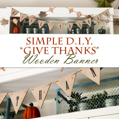 Simple DIY Give Thanks Wood Banner