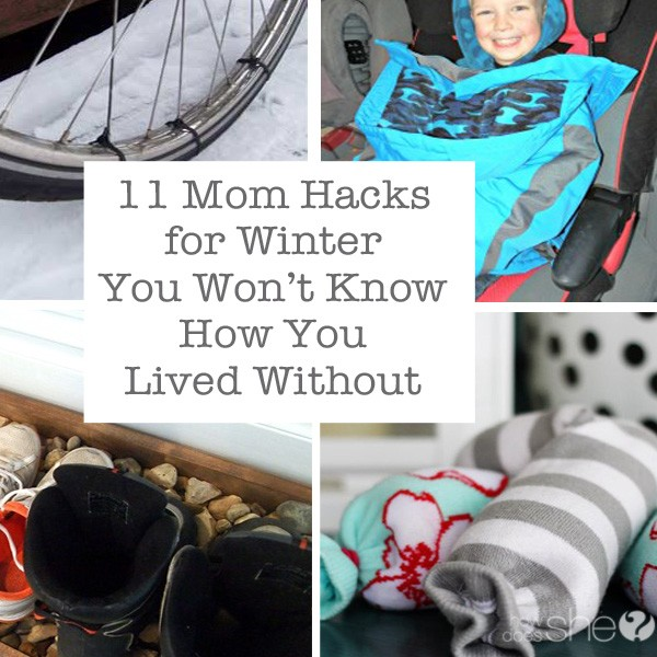 11 Mom Hacks for Winter You Won't Know How You Lived Without