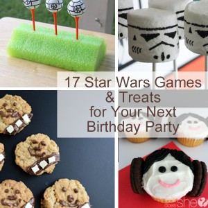 17 Star Wars Games & Treats for Your Next Birthday Party