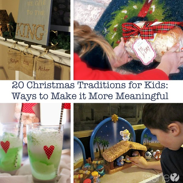 20 Christmas Traditions for Kids- Ways to Make it More Meaningful