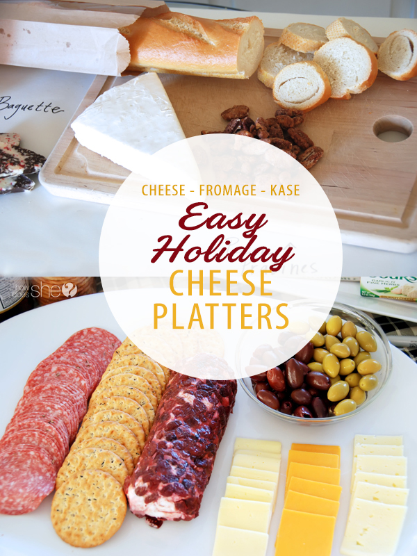 Cheese-Fromage-Kase--Easy Holiday Cheese Platters