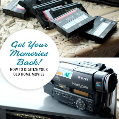 Get Your Memories Back! How to digitize your old home movies