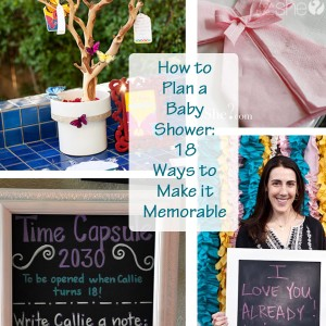 How to Plan a Baby Shower- 18 Ways to Make it Memorable