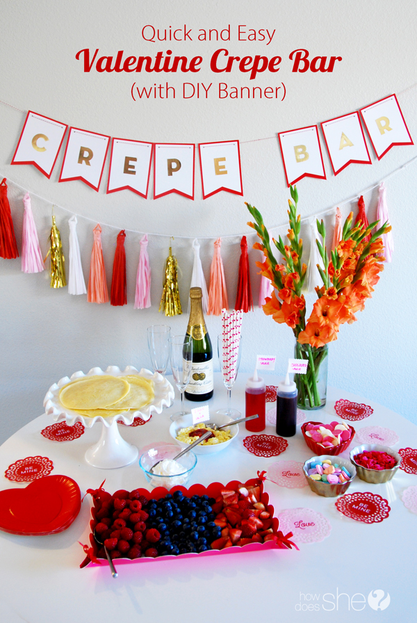 Quick and Easy Valentine Crepe Bar
