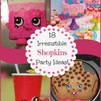 Shopkins Party Ideas DIY :  18 Irresistible Ideas