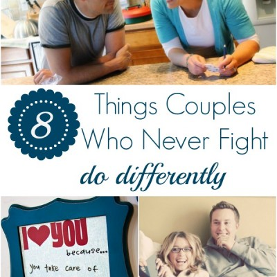 8 Things Couples Who Never Fight Do Differently