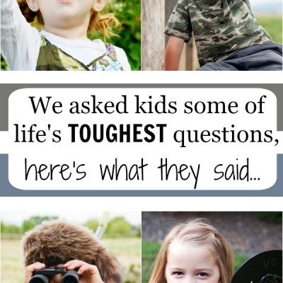 We Asked Kids Some of Life's Toughest Questions…Here's What They Said