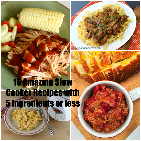 16 Slow Cooker Recipes 5 ingredients or less
